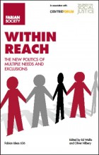 Within Reach: The new politics of multiple needs and exclusions
