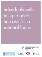 Individuals with multiple needs - the case for a national focus